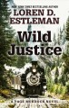 Cover for Wild justice [Large Print]