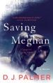 Cover for Saving meghan [Large Print]