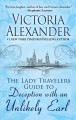 Cover for The lady travelers guide to deception with an unlikely earl [Large Print]