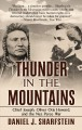 Cover for THUNDER IN THE MOUNTAINS: Chief Joseph, Oliver Otis Howard, and the Nez Per... [Large Print]