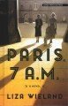 Cover for Paris, 7 a. m. [Large Print]