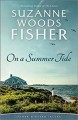 Cover for On a summer tide [Large Print]