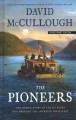 Cover for THE PIONEERS: The Heroic Story of the Settlers Who Brought the American Ide... [Large Print]