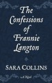 Cover for The confessions of frannie langton [Large Print]