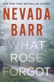 Cover for What rose forgot [Large Print]