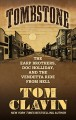 Cover for Tombstone: the earp brothers, doc holliday, and the vendetta ride from hell [Large Print]
