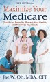 Cover for Maximize your medicare: qualify for benefits, protect your health, and mini... [Large Print]