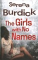 Cover for The girls with no names [Large Print]