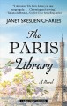 Cover for The paris library: a novel [Large Print]