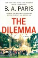 Cover for The dilemma [Large Print]