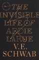 Cover for The invisible life of addie larue [Large Print]