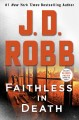 Cover for Faithless in death [Large Print]
