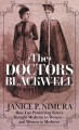 Cover for The doctors blackwell: how two pioneering sisters brought medicine to women... [Large Print]