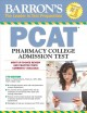 Cover for Barron's PCAT: Pharmacy College Admission Test