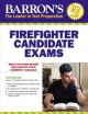 Cover for Barron's Firefighter Candidate Exams