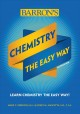Cover for Chemistry: the Easy Way