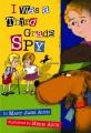 Cover for I was a third grade spy