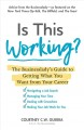 Cover for Is this working?: the Businesslady's guide to getting what you want from yo...