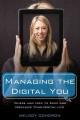 Cover for Managing the digital you: where and how to keep and organize your digital l...