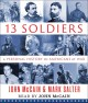Cover for 13 soldiers: a personal history of Americans at war
