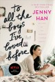 Cover for To all the boys I've loved before