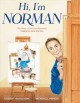 Cover for Hi, I'm Norman: the story of American illustrator Norman Rockwell