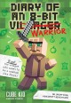 Cover for Diary of an 8-bit Warrior: An Unofficial Minecraft Adventure
