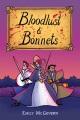 Cover for Bloodlust & Bonnets