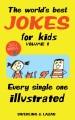 Cover for The world's best jokes for kids. Volume 1