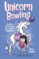 Cover for Unicorn bowling: another Phoebe and her unicorn adventure