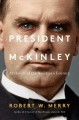 Cover for President McKinley: architect of the American century