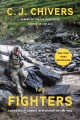 Cover for The fighters: Americans in combat in Afghanistan and Iraq