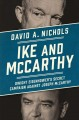 Cover for Ike and McCarthy: Dwight Eisenhower's secret campaign against Joseph McCart...