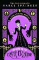 Cover for The case of the cryptic crinoline / An Enola Holmes Mystery