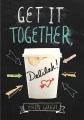 Cover for Get it together, Delilah!