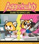 Cover for The Aggretsuko guide to office life.