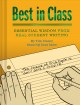 Cover for Best in Class: Essential Wisdom from Real Student Writing