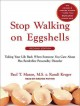 Cover for Stop walking on eggshells taking your life back when someone you care about...