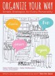 Cover for Organize your way: simple strategies for every personality