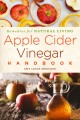 Cover for Apple cider vinegar handbook: recipes for natural living