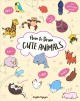 Cover for How to draw cute animals