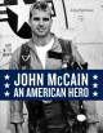 Cover for John McCain: an American hero