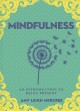 Cover for A little bit of mindfulness: an introduction to being present