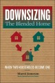 Cover for Downsizing the Blended Home: When Two Households Become One