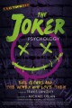 Cover for The Joker psychology: evil clowns and the women who love them