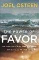 Cover for The Power of Favor: The Force That Will Take You Where You Can't Go on Your...