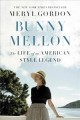 Cover for Bunny Mellon: the life of an American style legend