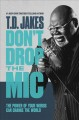 Cover for Don't drop the mic: the power of your words can change the world