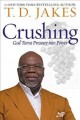Cover for Crushing: God turns pressure into power
