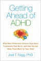 Cover for Getting Ahead of ADHD: What Next-generation Science Says About Treatments T...